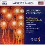 HANUKKA CELEBRATION- Traditional Songs & Settings