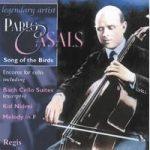 Pablo CASALS- Cello Encores