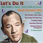 Noel COWARD- Let's Do It (Let's Fall In Love)