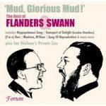 FLANDERS & SWANN- Mud! Glorious Mud!