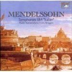 MENDELSSOHN Symphonies 1,4