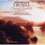 CRUSELL- C'te Clarinet Quartets