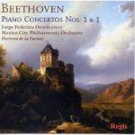 BEETHOVEN- Piano Concertos 2,3