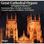 GREAT CATHEDRAL ORGANS- Of England Vol 2