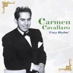 Carmen CAVALLARO- Crazy Rhythm