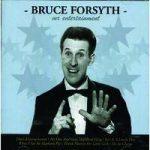 Bruce FORSYTH Mr Entertainment