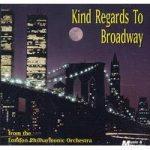 KIND REGARDS TO BROADWAY