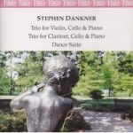 Stephen DANKNER Trio for Violin, Cello & Piano