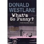 Donald WESTLAKE What's So Funny
