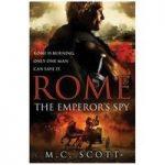 M C SCOTT The Emperor's Spy