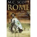 M C SCOTT The Coming of the King