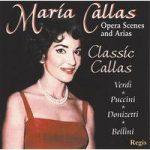 Maria CALLAS- Classic Callas