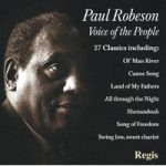 Paul ROBESON- Voice Of The People