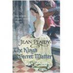Jean PLAIDY The King's Secret Matter