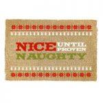 Christmas Nice Until Proven Naughty Coir Doormat by Gardman